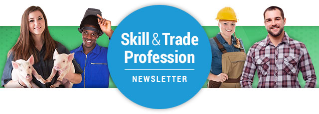 Skill & Trade Profession Newsletter